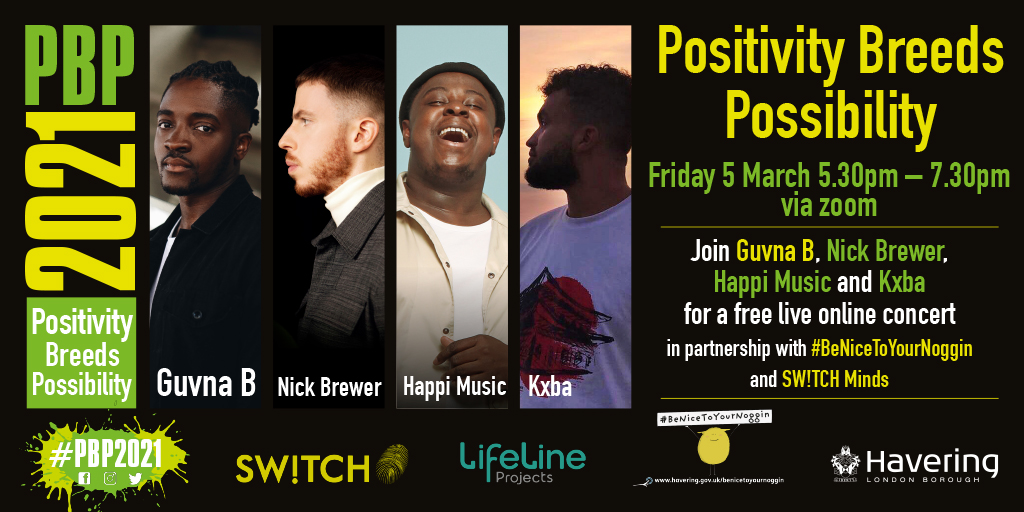 Positivity Breeds Possiblity - Friday 5 March, 5:30pm via Zoom - join Guvna B, Nick Brewer, Happi Music and Kxba for a free live online concert